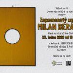 Vernisáž výstavy Zapomenutý umělec Milan Beránek